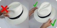 ne pas pincer le haut du chapeau panama